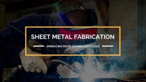 Embracing Right Technology Tools to Stay Ahead in the Metal Fabrication Business